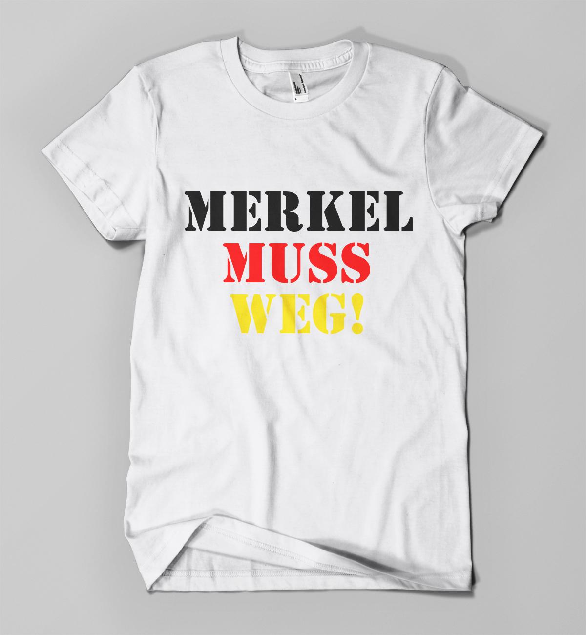 af667731362074 Versand der Bewegung - T-Shirt Merkel muss weg
